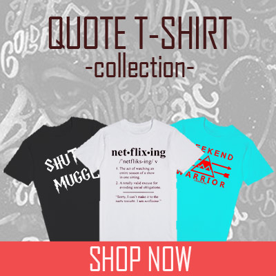 Quote Tshirt Collection By Mpcteehouse