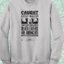 Cuaght Lucius Malfoy Harry Potter Crewneck Sweatshirt