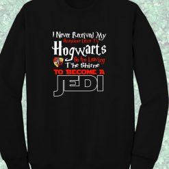Hogwarts Harry Potter Acceptance Letter To Be Jedi Crewneck Sweatshirt