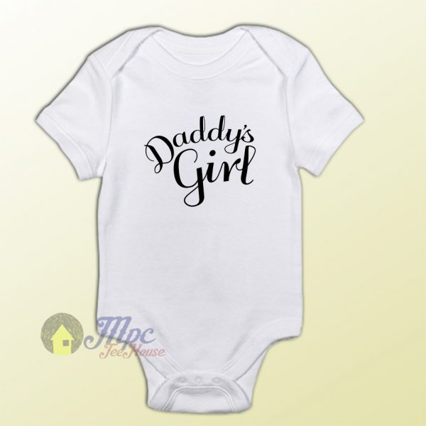 Daddy's Girl Quote Baby Gift Onesie
