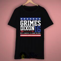 Grime Dixon For President T Shirt