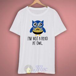 Batman Owl Quote T Shirt
