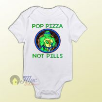 Ninja Turtle Pop Pizza Not Pills Parody Baby Onesie