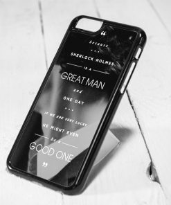 Sherlock Holmes Great Man Quote iPhone 6 Case iPhone 5s Case iPhone 5c Case Samsung S6 Case and Samsung S5 Case