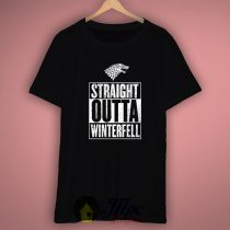 Straight Outta Winterfell T Shirt