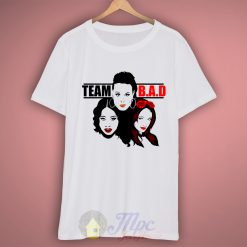 Team B.A.D WWE Cool T Shirt