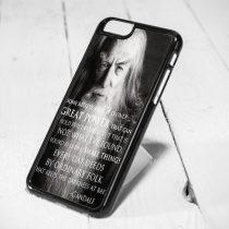 The Hobbit Gandalf Quote iPhone 6 Case iPhone 5s Case iPhone 5c Case Samsung S6 Case and Samsung S5 Case