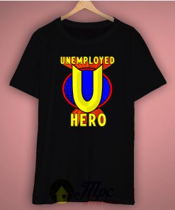 Unemployed Hero Basic Tee