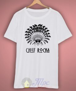 Chief Rocka Hiphop T Shirt