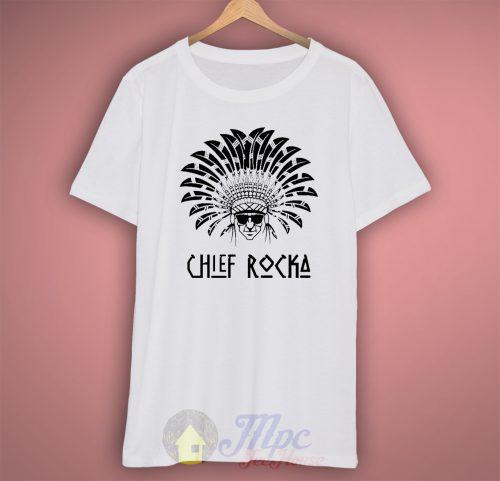 Chief Rocka Hiphop T Shirt