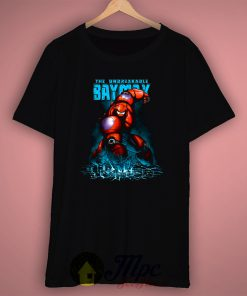 The Unbreakable Baymax Big Hero T Shirt