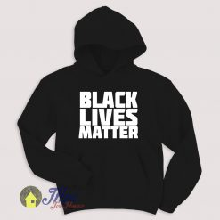 Black Lives Matter Quote Hoodie