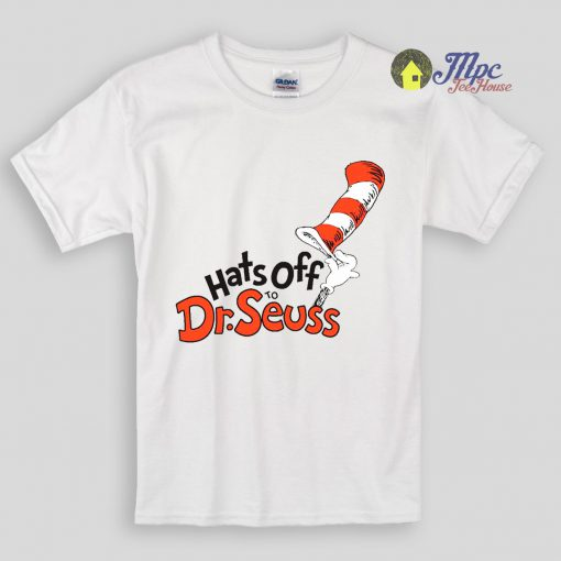 Hats Off Dr Seuss Kids T Shirts