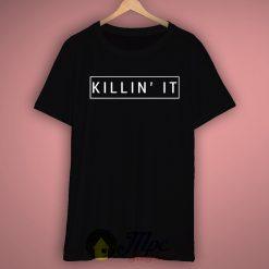 Killin' It Grunge T Shirt