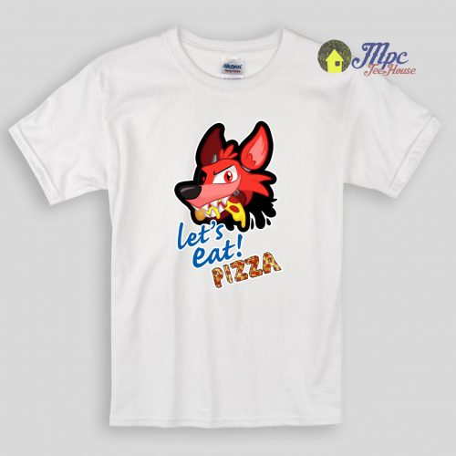 Lets Eat Pizza Foxy FNAF Kids T Shirts