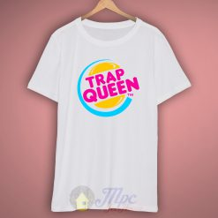 Trap Queen T Shirt