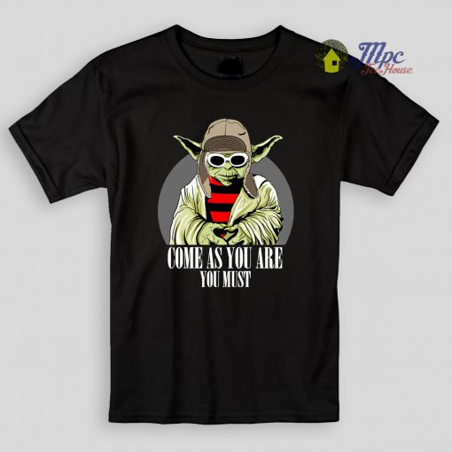 Yoda Come As You Are Quote Kids T Shirts