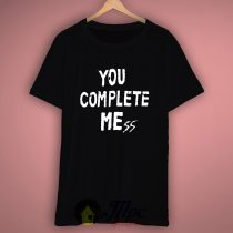You Complete Me 5 Sos T Shirt
