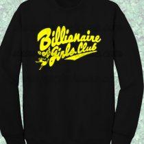 Beyonce Billionaire Girls Club Sweatshirt