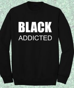 Black Addicted Crewneck Sweatshirt