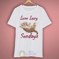 Cat Love Lazy Sundays T-Shirt