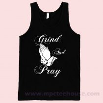 Grind and Pray Tank Top
