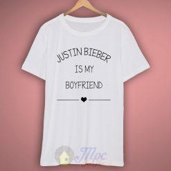 Justin Bieber Is My Boyfriend T Shirt