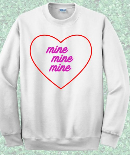 Love Mine Crewneck Sweatshirt