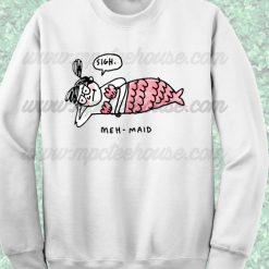 Meh Maid Disney Little Mermaid Sweatshirt