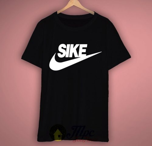 Sike Just Do It T-Shirt