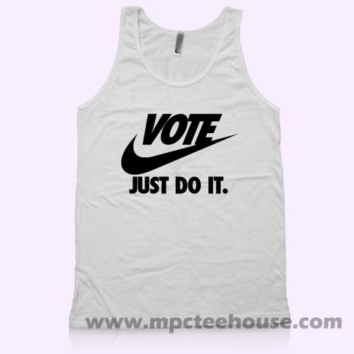 Vote Just Do It Unisex Tank Top