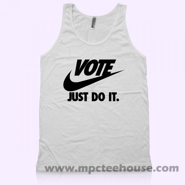 Vote Just Do It Unisex Tank Top