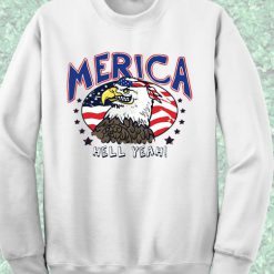 Eagle Merica Hell Yeah Sweatshirt