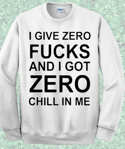 I Give Zero Crewneck Sweatshirt