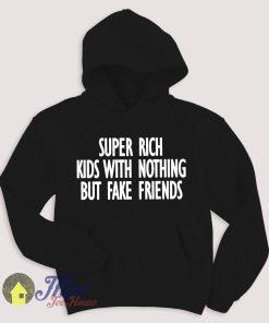 Super Rich Kids Lyric Hoodie