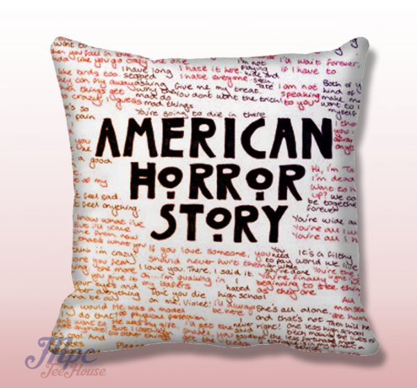 American Horror Story Pillow Quote