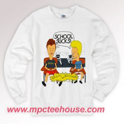 Beavis and Butt Head School Sucks Sweatshirt