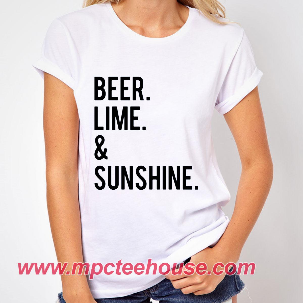 Beer Lime and Sunshine Holiday T-Shirt