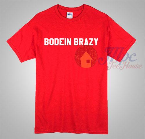 Bodein Brazy Cool T Shirt Men Women Size