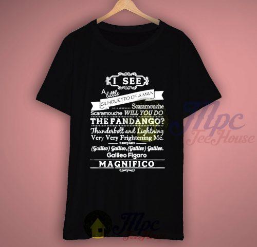 Bohemian Rhapsody Quote T shirt