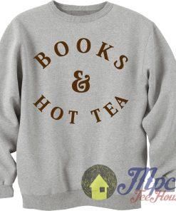 Books & Hot Tea Unisex Sweatshirt