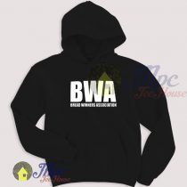 Bread Winners Association BWA Hoodie