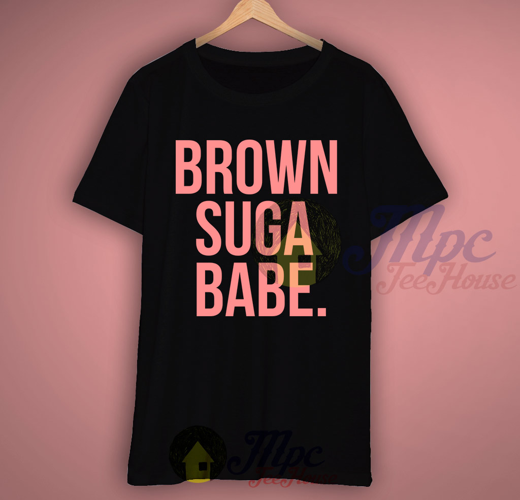 Brown Suga Babe Skingirl T Shirt