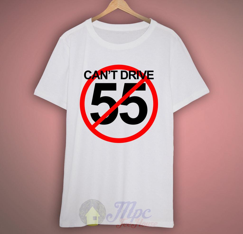 Cant' Drive 55 Sammy Hagar T Shirt