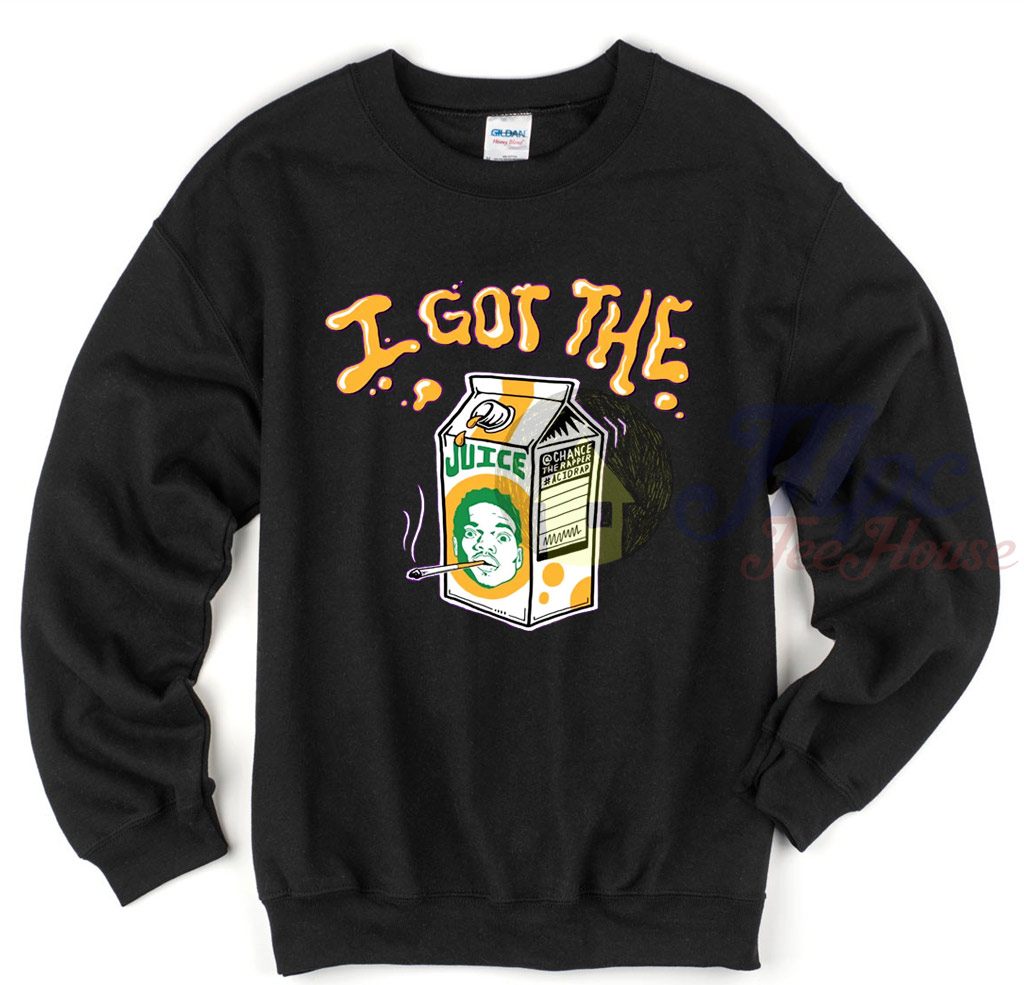 Chance The Rapper I Got The Juice Sweatshirt Mpcteehouse