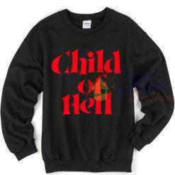 Child Of Hell Unisex Sweatshirt