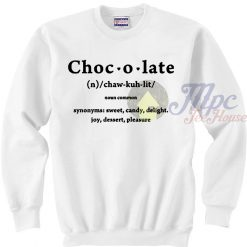Chocolate Definition Unisex Sweatshirt