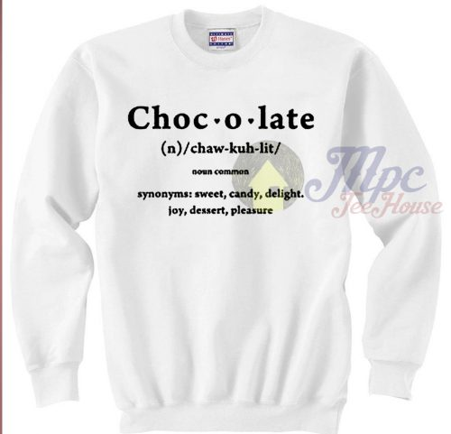 Chocolate Definition Unisex Sweatshirt