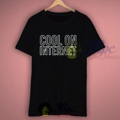 Cool On Internet Graphic T Shirt