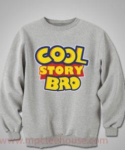 Cool Story Bro Crewneck Sweatshirt